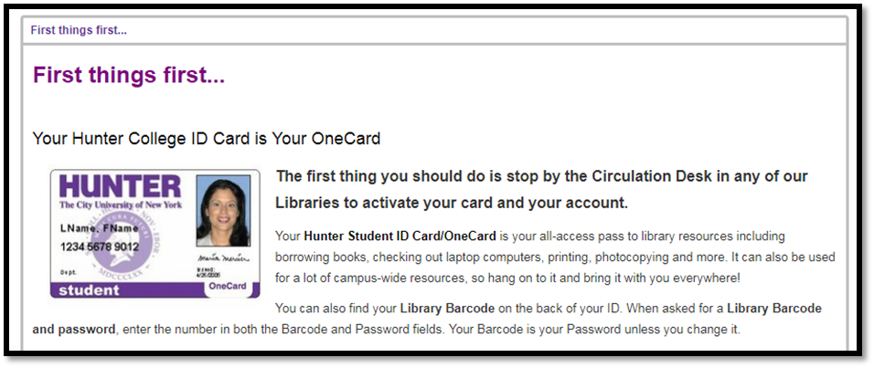 Image of student ID card indicating that new students must stop by the circulation desk to activate their accounts in the library.